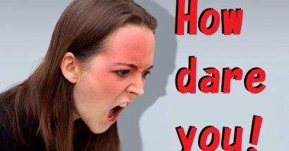 How dare you!の意味と、dareの使い方